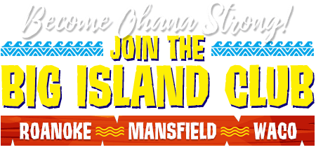 Join the Big Island Club